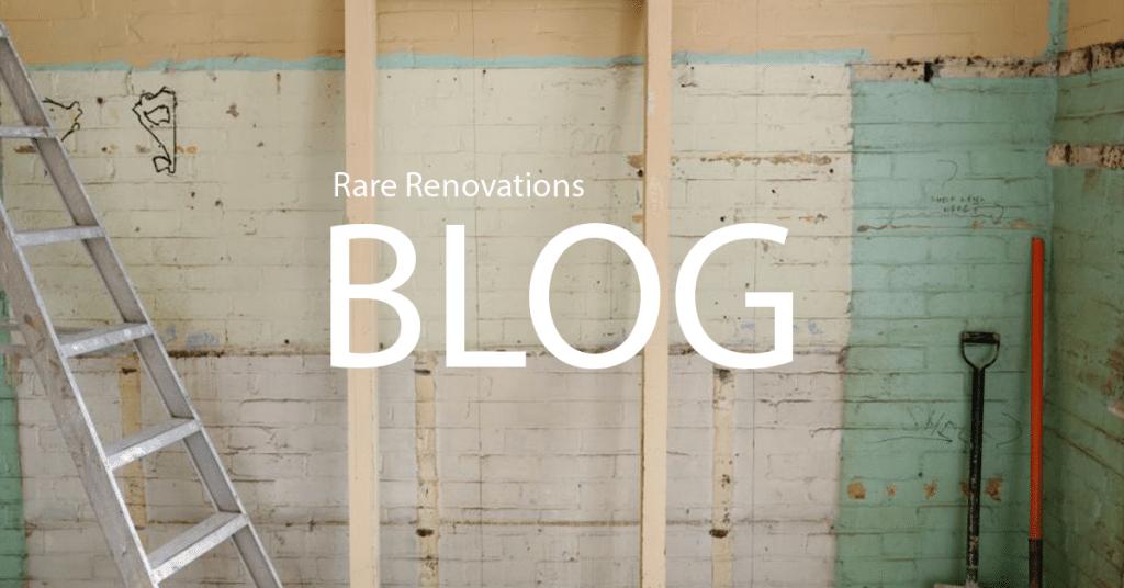 Rare Renovations Blog