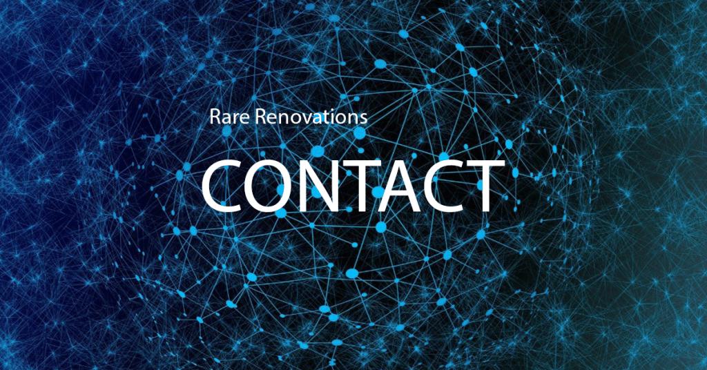 Rare Renovations Contact